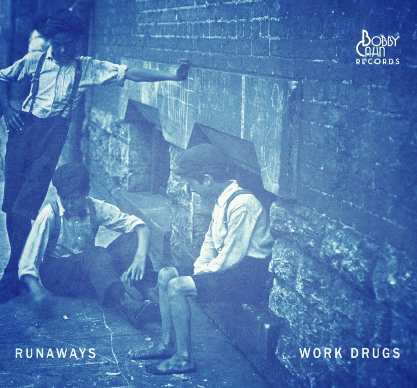 Work Drugs - Runaways